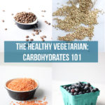 Healthy Vegetarian: Carbohydrates