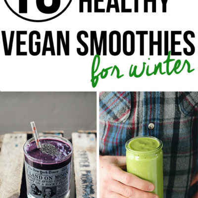 10 Healthy Vegan Smoothies for Winter