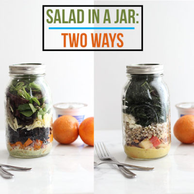 Salad in a Jar: 2 Ways