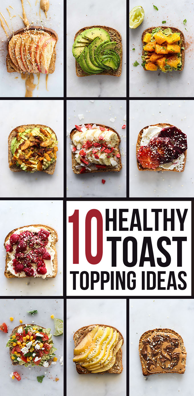 10 Healthy Toast Topping Ideas Dietitian Debbie Dishes