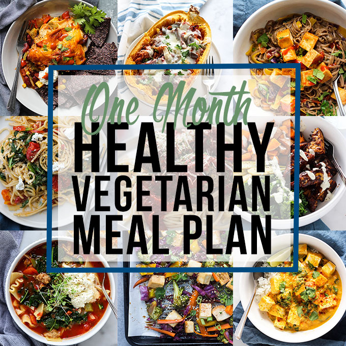 One Month Healthy Vegetarian Meal Plan